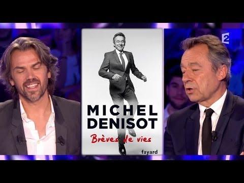 """Michel Denisot """"Brèves de vie"""" - On n'est pas couché 4 octobre 2014 #ONPC"""
