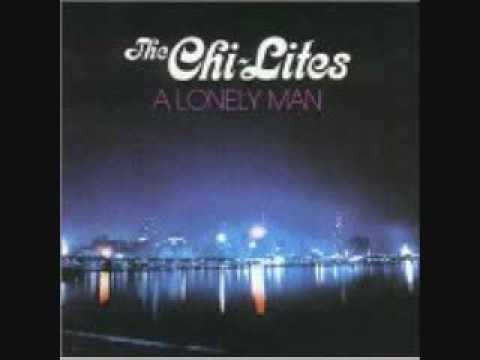 The Chi-Lites - A Lonely Man 1972
