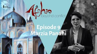 """Ep 8: Featuring Marzia Panahi - """"Afghan: Beyond Conflict"""""""