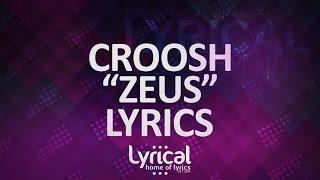 Croosh - Zeus (Lyrics)