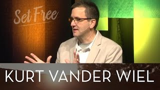 Set Free: A New Way - Kurt Vander Wiel