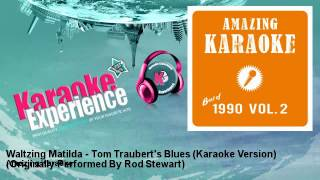 Amazing Karaoke - Waltzing Matilda - Tom Traubert