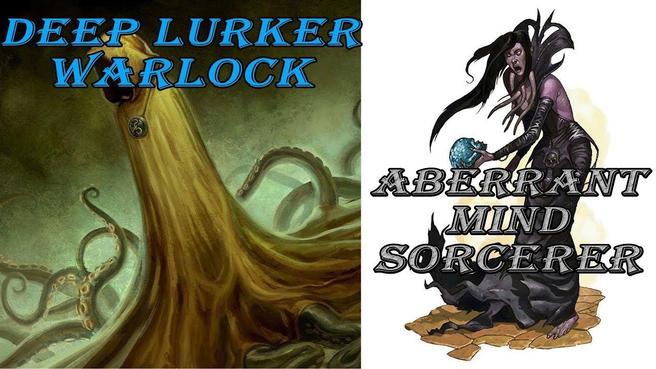 Aberrant Mind Sorcerer, Deep Lurker Warlock - 2019 Unearthed Arcana  Overview | D&D 5e
