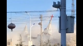 Chinese authorities demolish a Christian church