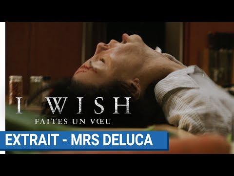 I WISH Faites un voeu : Extrait - Mrs Deluca [actuellement au cinéma] streaming vf