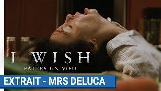 I WISH Faites un voeu : Extrait - Mrs Deluca [actuellement au cinéma]
