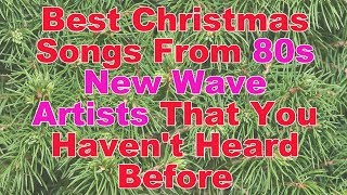 Best Christmas Songs From 80s New Wave Artists That You Haven't Heard Before