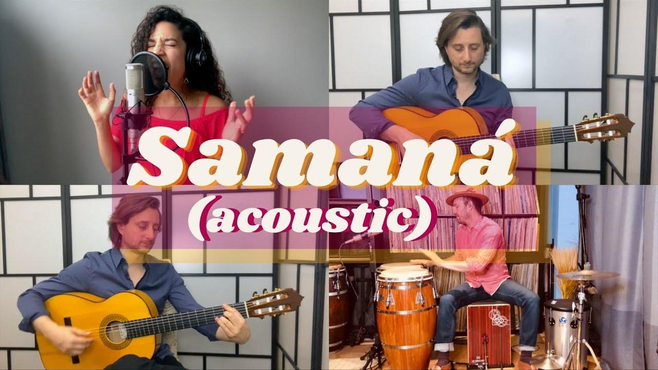 """Samaná (acoustic) - Ana Lía ft. Benjamin Barrile & Rosendo """"Chendy"""" León"""