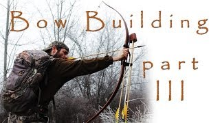 How To Make A Longbow - Part 3: Tillering