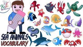 Kids Vocabulary |Sea Animals-English Vocabulary |Toddler Learning Video