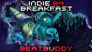 Indie B4 Breakfast - Beatbuddy: Tale of the Guardians