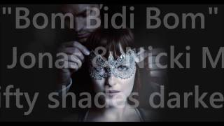 Nick Jonas Nicki Minaj Bom Bidi Bom lyric video Fifty Shades darker