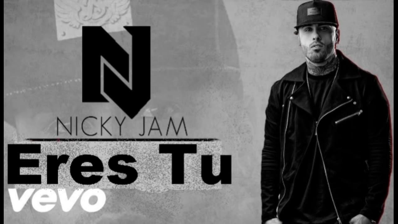 Nicky Jam - Eres Tu (REGGAETON 2018 - 2019) LO MAS RECIENTE