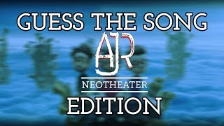 Guess The Song AJR Neotheater (2019)