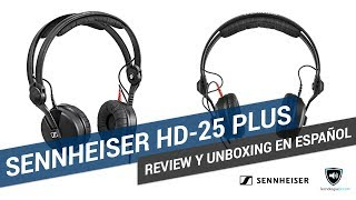 Review y unboxing en español auriculares Sennheiser HD-25 Plus