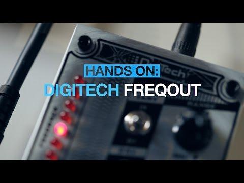 DigiTech FreqOut - MusicRadar hands-on