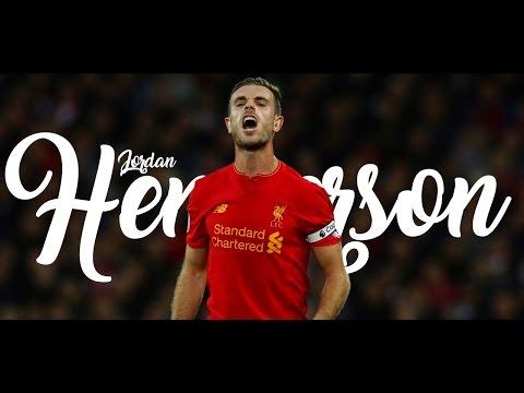 Jordan Henderson 2016/17   Reborn   HD