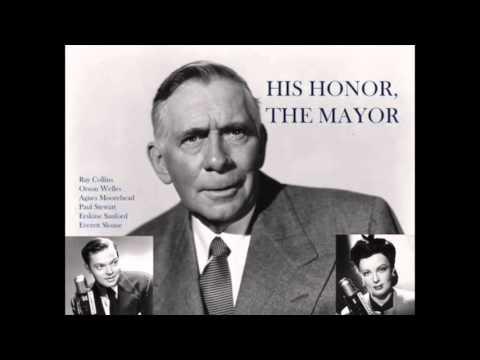 """His Honor, The Mayor "" - Orson Welles radio play (1941)"