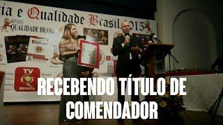 Erasmo Gomes -  Recebimendo do título de Comendador