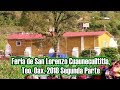 Video de San Lorenzo Cuaunecuiltitla