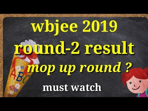 wbjee 2019 round 2 seat allotment result | wbjee college review | mop up round wbjee counselling |