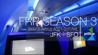 FRP S3E5 - JetBlue B6915 Mint Experiece | New York JFK - San Francisco SFO