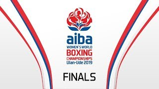 AIBA Women's World Boxing Championships 2019 Ulan Ude. Day 10. FINAL