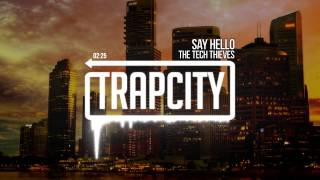 The Tech Thieves - Say Hello