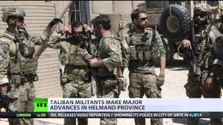 The Force Awakens: The Taliban make major advances in Helmand