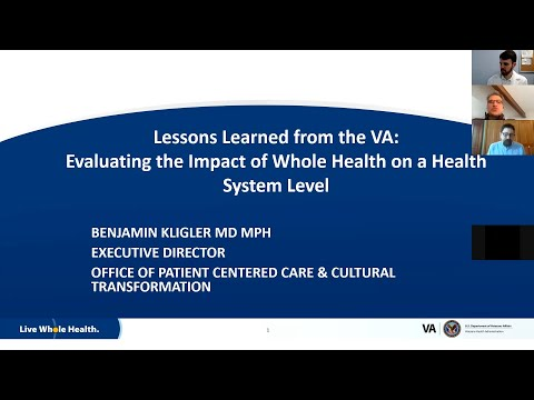 Lessons Learned From The VA: Evaluating The Impact Of Whole Health On A Health System Level
