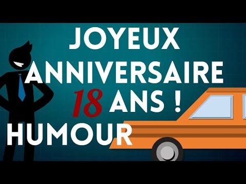 Joyeux Anniversaire 18 Ans Humour Youtube