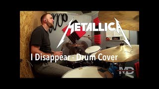 Metallica - I Disappear - Drum Cover