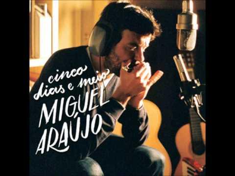 Miguel Araújo - Matérias Do Coração