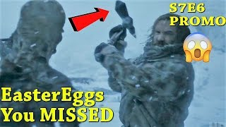 Easter Eggs You Missed Game of Thrones 7x06 Promo Season 7 Episode 6 Trailer