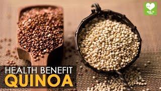 Quinoa - Health Benefits | Health Tips
