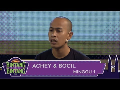 Bintang Bersama Bintang | Achey & Bocil | Minggu 1