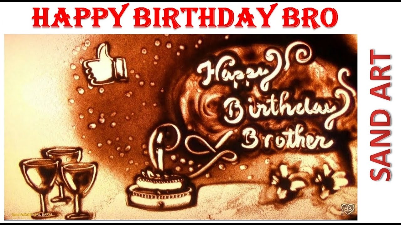 Happy Birthday Bro Youtube