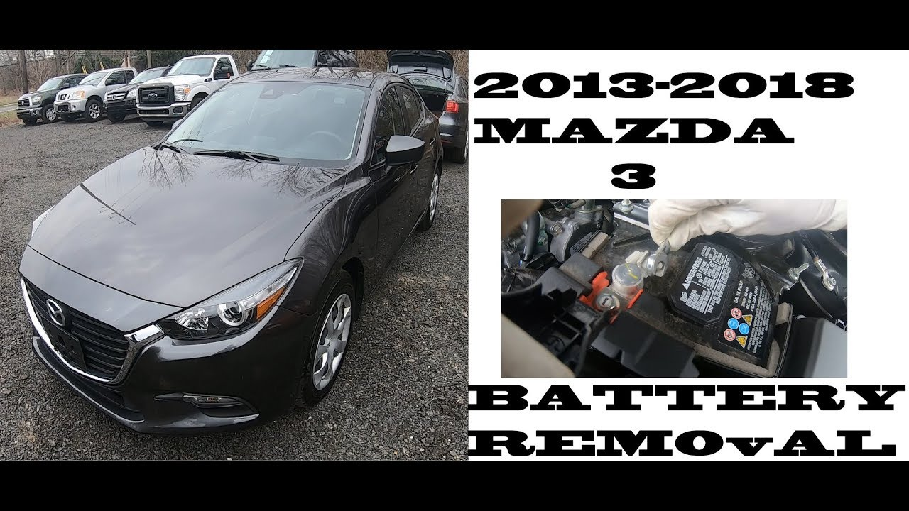 How To Change Replace Battery Mazda 3 2017 2018