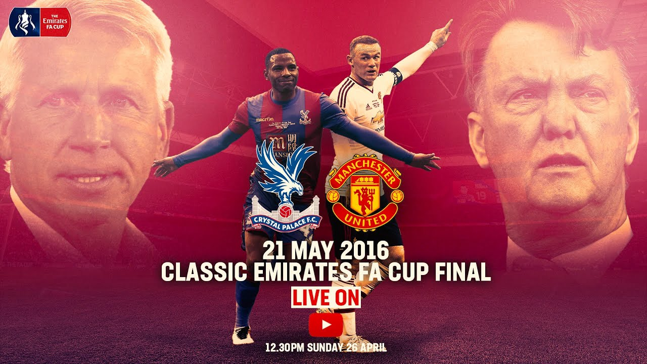 Crystal Palace 1-2 Manchester United (AET) | Full Match | Emirates FA Cup Classic | FA Cup 2015/16