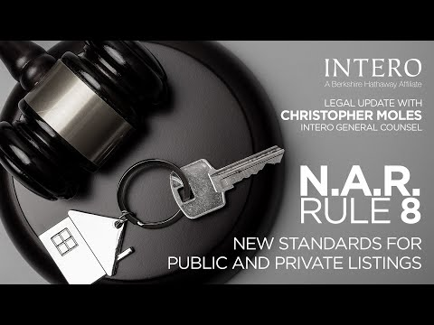 NAR (National Association of REALTORS) RULE 8 New Public & Private Real Estate Listing Regulations.