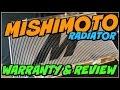 MISHIMOTO ALUMINUM RADIATOR UNBOXING & WARRANTY