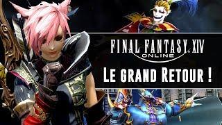 FINAL FANTASY XIV : Le grand retour ! | GAMEPLAY FR
