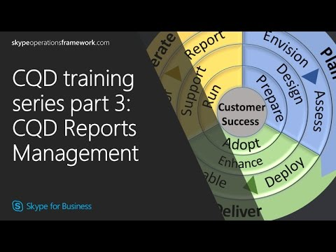 CQD training Series part 3: CQD Reports Management