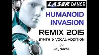 Laserdance Humanoid Invasion Remix 2015 JayNoche