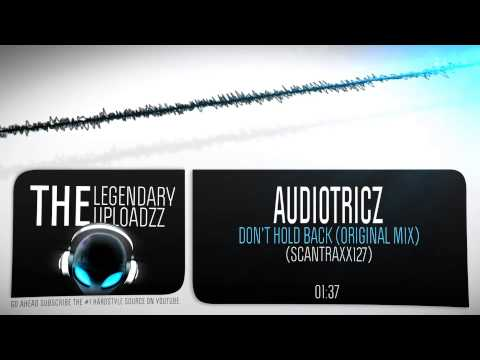 Audiotricz - Don't Hold Back [FULL HQ + HD]