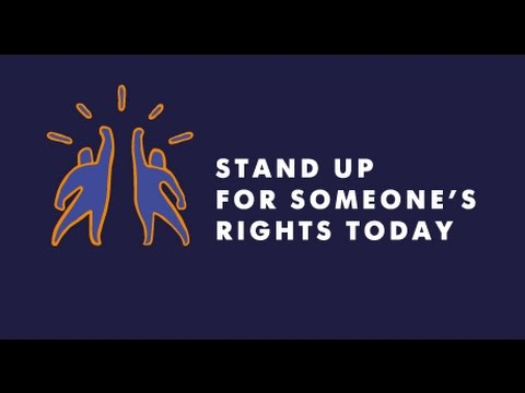 "A global call to ""Stand up for Someone's Rights Today"""