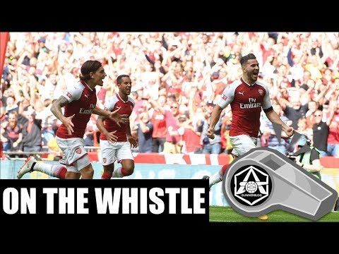 On the Whistle: Arsenal win the Community Shield - 'Kolasinac is a huge fan favourite in the making'