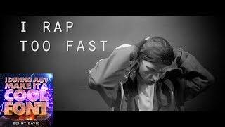 I Rap Too Fast - Benny Davis