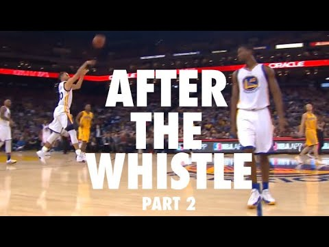 NBA Crazy After the Whistle Shots (Part 2)