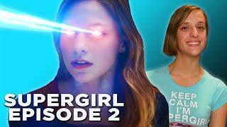 Supergirl Episode 2 Review & Easter Eggs - Stronger Together